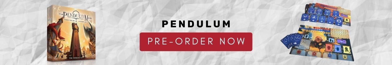 Pendulum Board Game pre-order