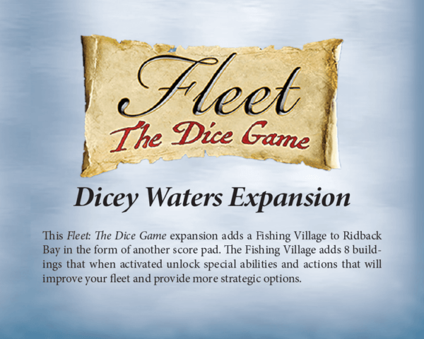 Fleet The Dice Game - Dicey Waters Expansion