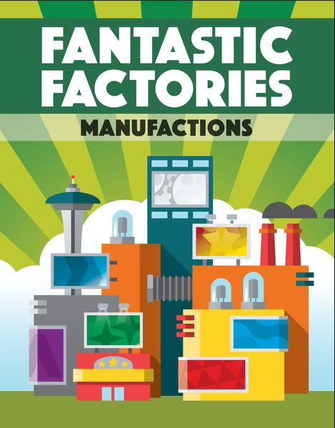 Fantastic Factories Manufactions cover