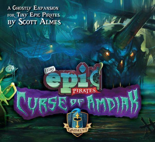 Tiny Epic Pirates Curse of Amdiak cover